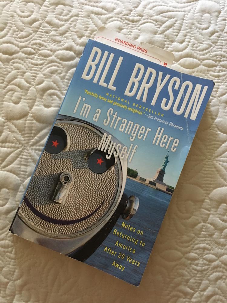 Bill Bryson's book I'm A Stranger Here Myself